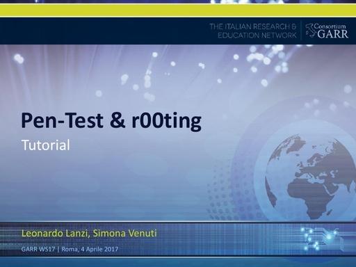 Presentazione Corso Pen-Test & r00ting - S.Venuti, L.Lanzi