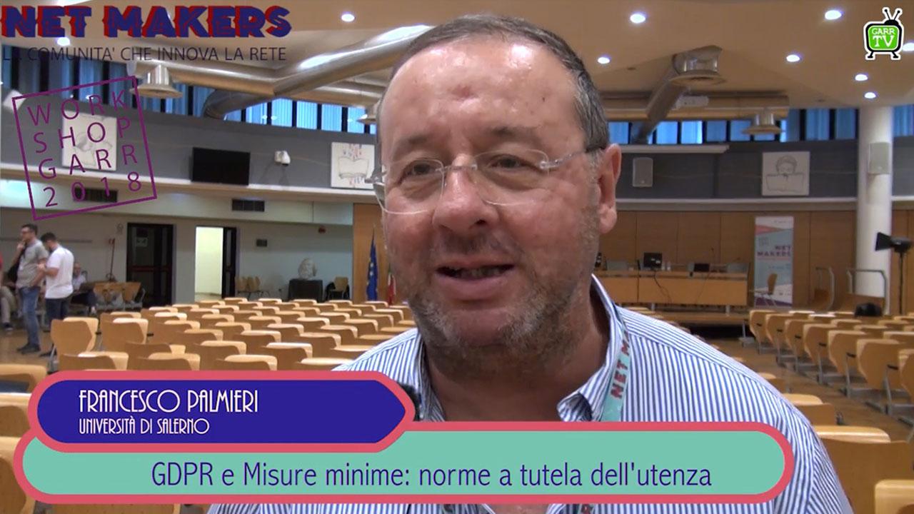 GDPR e misure minime: norme a tutela dell'utenza - Francesco Palmieri